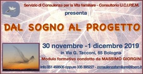 Dal sogno al progetto Massimo Giorgini Consultorio UCIPEM Bologna